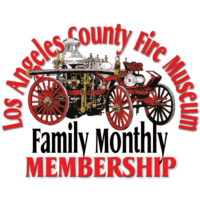 Los Angeles County Fire Museum Family Monthly Membership