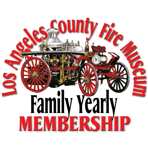 Los Angeles County Fire Museum Family Yearly Membership