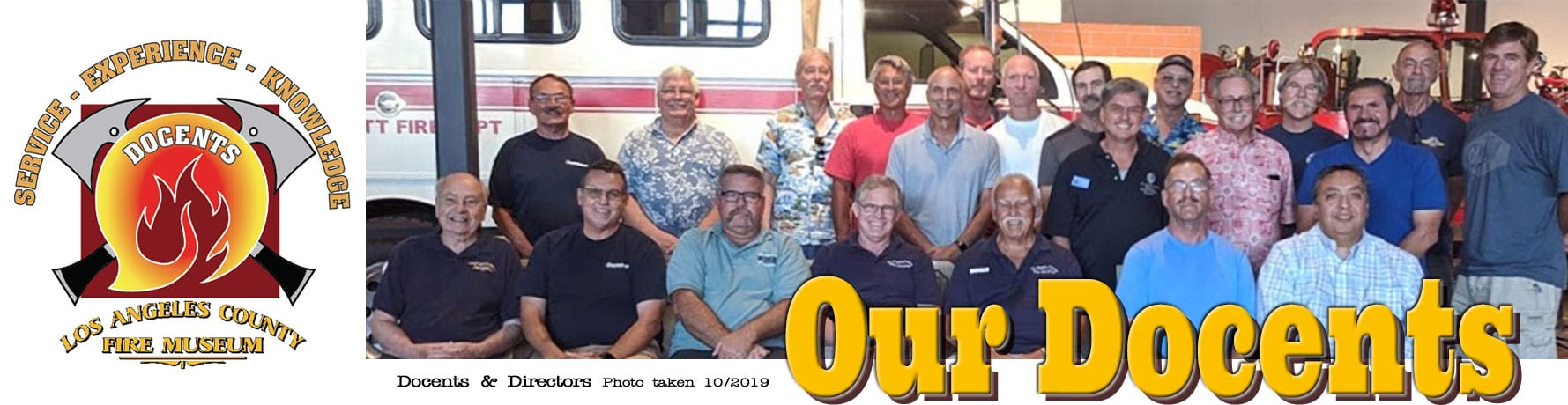 Our docents, photo of the docents and directors taken in 10/2019 Service, Experience, Knowledge